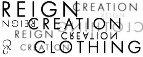 Reign Creation Clothing